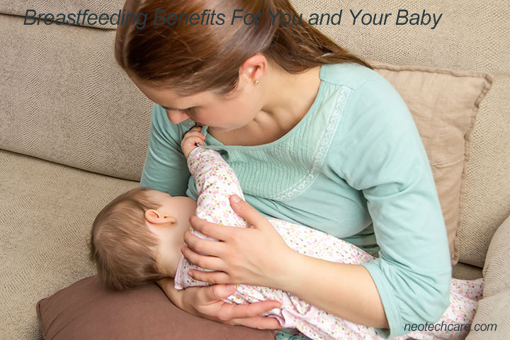 Top 12 Breastfeeding Benefits for You and Your Baby