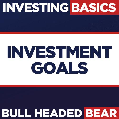CREATE INVESTMENT GOALS