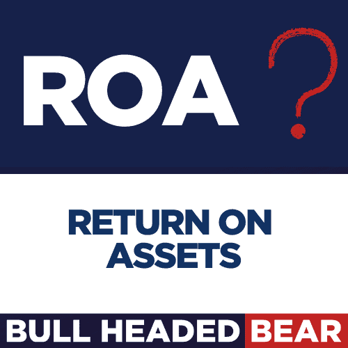 FUNDAMENTAL ANALYSIS BASICS – RETURN ON ASSETS – ROA