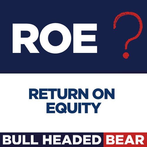 FUNDAMENTAL ANALYSIS BASICS – RETURN ON EQUITY – ROE