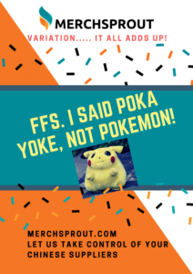 FFS I said Poka yoke not Pokemon