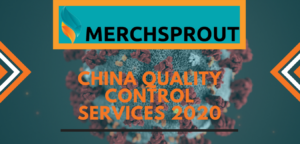 China Quality Control Services In COVID 2020!