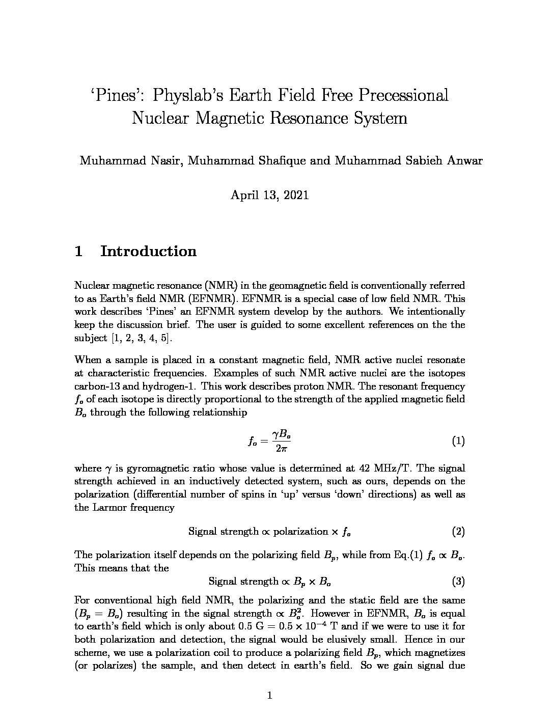 'Pines': Physlab's Earth Field Free Precessional Nuclear Magnetic Resonance System