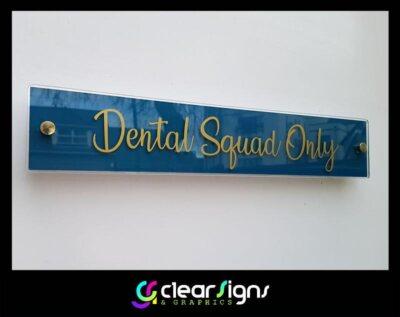 dental squad only sign