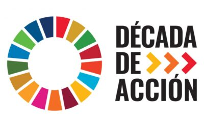 Continuamos en la Década de Acción para cumplir con los objetivos mundiales