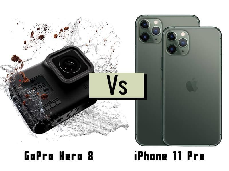 GoPro Hero 8 Vs iPhone 11 Pro a weird comparison