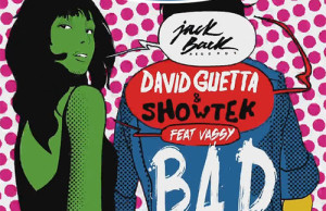 free Download: David Guetta & Showtek Ft. Vassy - Bad (Halfbreeds Trap Remix)