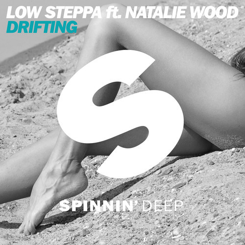 Low Steppa Feat Natalie Wood - Drifting FREE DOWNLOAD MP3 ZIPPY ZIPPYSHARE