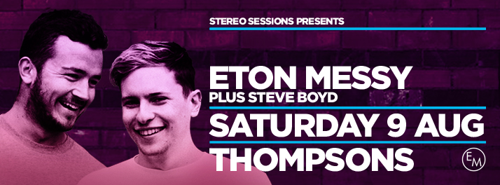 STEREO SESSIONS FT. ETON MESSY