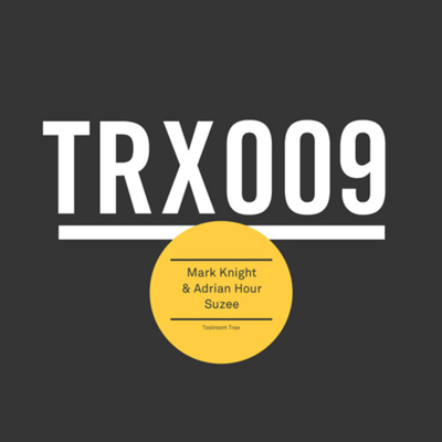 mark knight, adrian hour, suzee, get down, free, download, mp3, zippy, zippyshare, toolroom, trax, soundspace, tech house, minimal