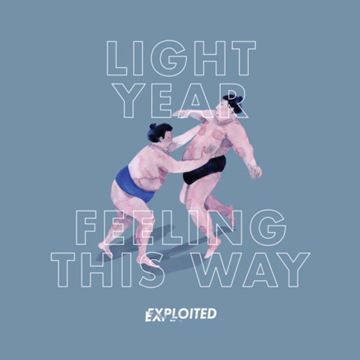 Light Year, Feeling This Way, Exploited,, Feature, Soundspace, Berlin, Deep House
