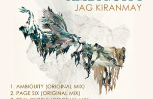 Jag Kiranmay, Sousk, Ambiguity, Premiere, Soundspace, Seva Records, House, Techno, Tech House