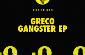 Greco, Gangster EP, Jack!sun, Premiere, Nurvous Records, Soundspace, Tech House, Deep House, NYC, New York
