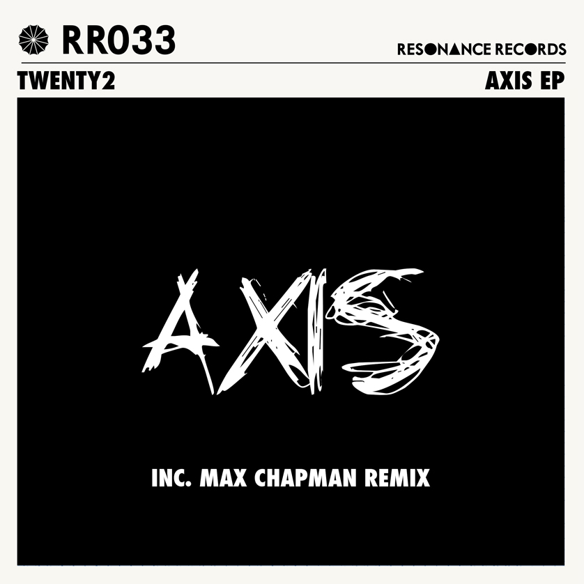 Max Chapman, Axis EP, Twenty2, Soundspace, Resonance Records, Premiere, Deep House, Tech House, Techno, House
