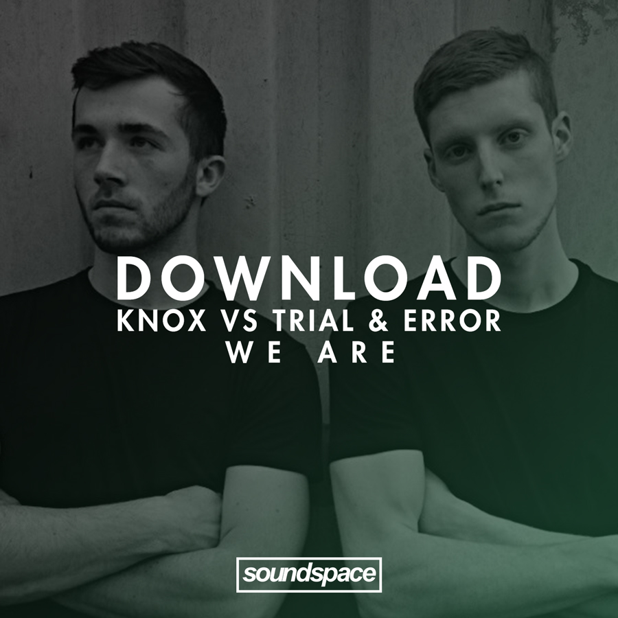 Knox, Trial & Error, Dublin, Free, Download, Soundspace, Deep House