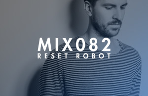 Reset Robot, Mix, Soundspace, Techno