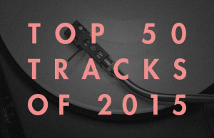 Soundspace, Top 50 tracks of 2015, house, electronica, dance tracks, techno, chart