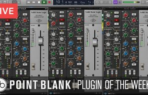 Point Blank dive into SSL's plugin emulating the famous 4000 E mixing console.