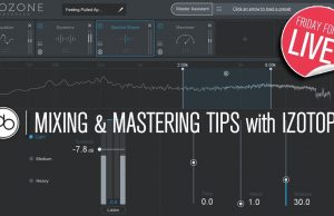 Friday Forum Live with Point Blank Music School : Mixing and Mastering Tips Using iZotope Ozone 8 & Neutron 2