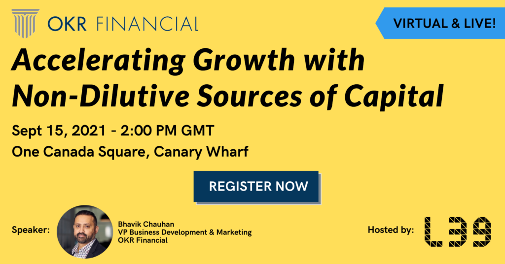 OKR Financial Level39 Accelerating Growth with Non-Dilutive Sources of Capital Workshop