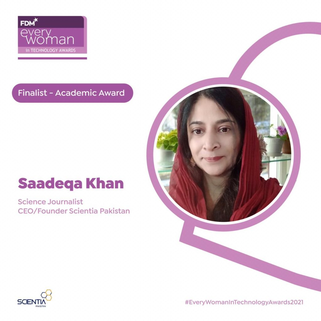 Scientia Pakistan's CEO, Ms. Saadeqa Khan, is among the finalists for the 2021 FDM everywoman in Technology Awards.