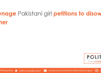 Teenage Pakistani girl petitions to disown father