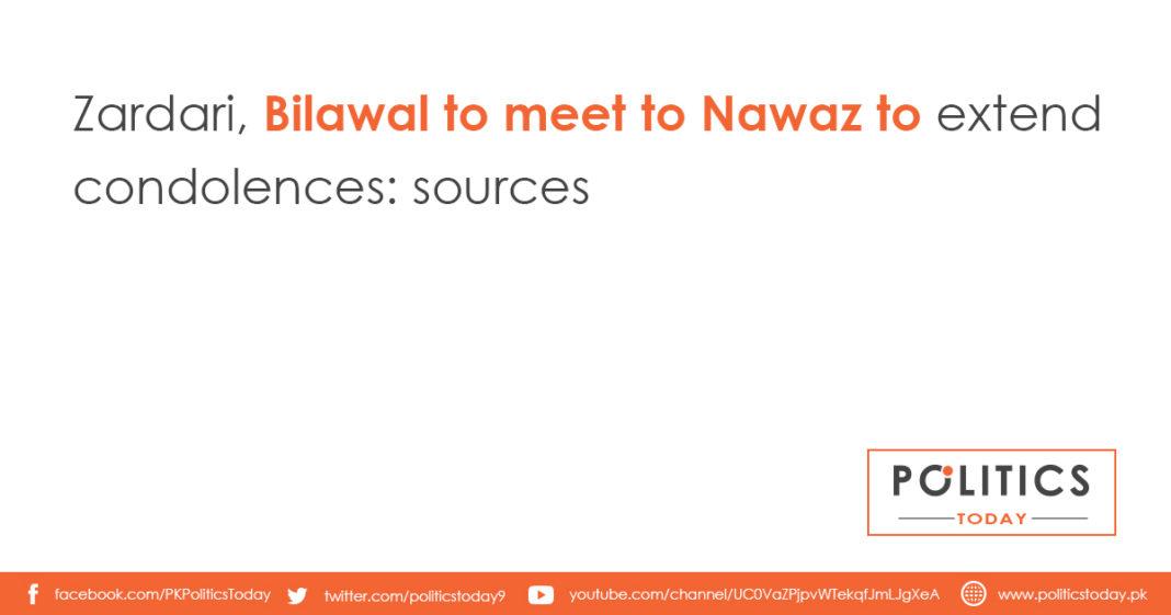 Zardari, Bilawal to meet to Nawaz to extend condolences: sources