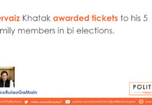 Pervaiz Khatak awarded tickets to his 5 family members in bi elections.