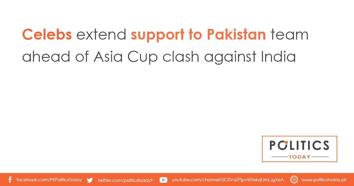 Celebs extend support to Pakistan team ahead of Asia Cup clash against India