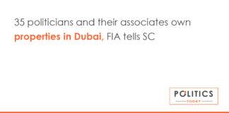 35 politicians and their associates own properties in Dubai, FIA tells SC