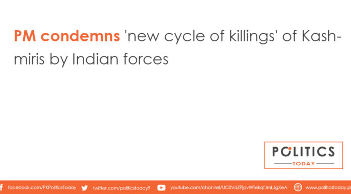 PM condemns 'new cycle of killings' of Kashmiris by Indian forces
