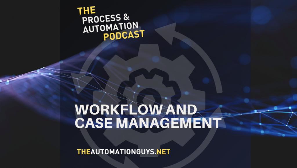 workflow & case management