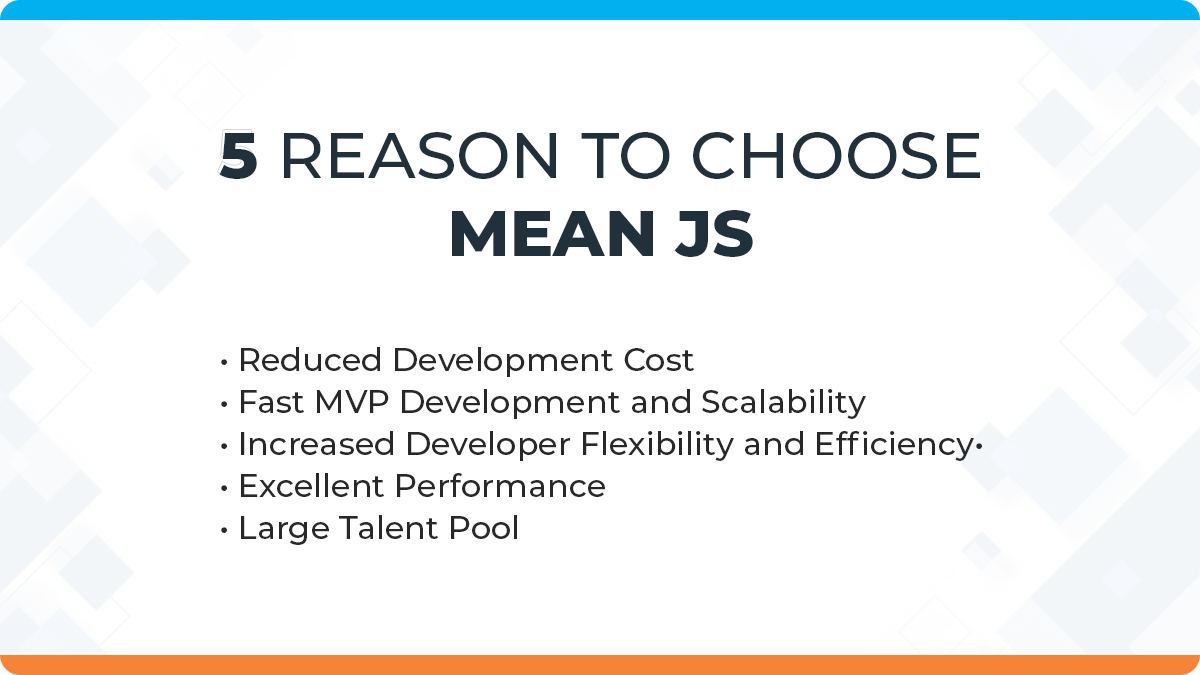 5 Reasons to Choose MEAN.JS Stack When Building Your Next Web Application