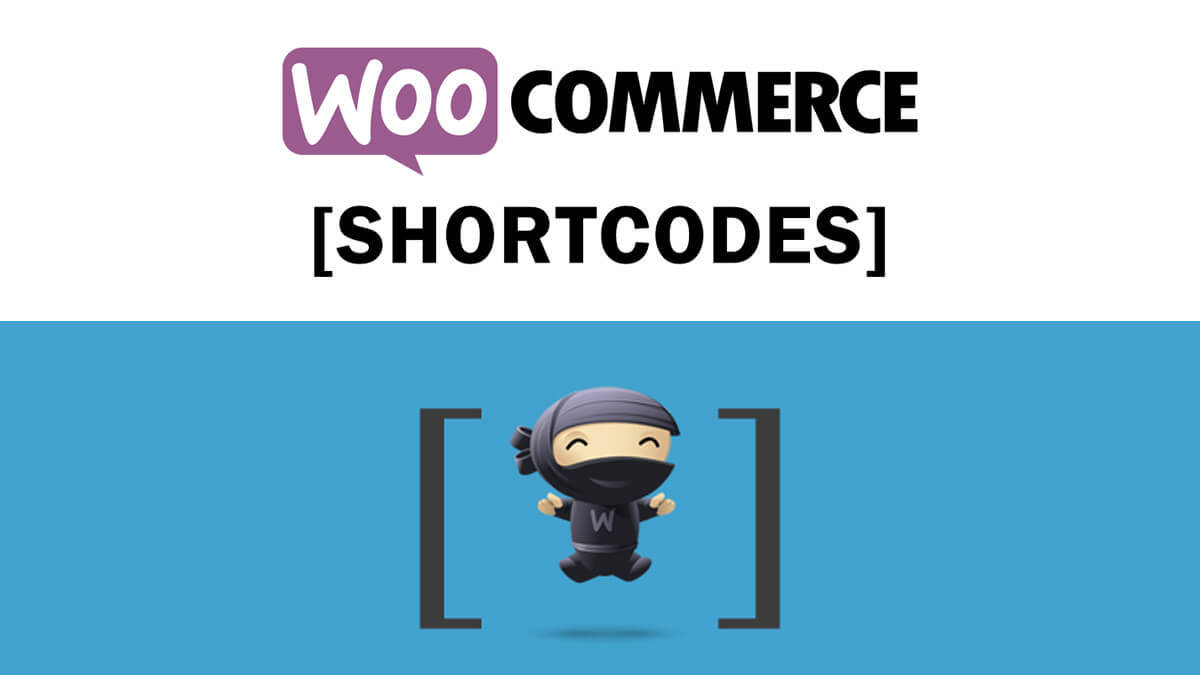 WooCommerce Shortcodes- Best Features Of Woocommerce