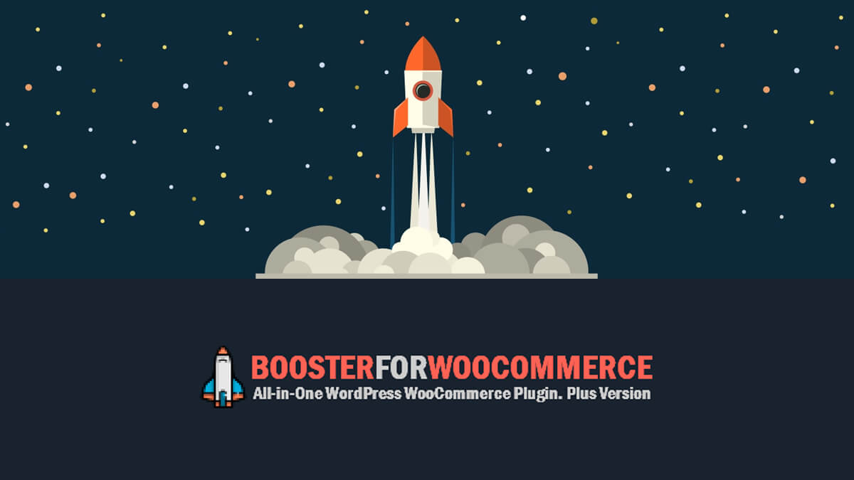 Booster for WooCommerce- Best Features Of Woocommerce