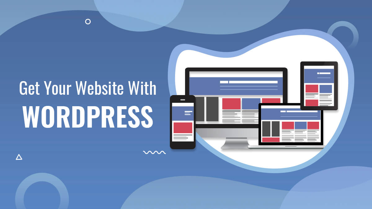 How To Get Your Website With WordPress