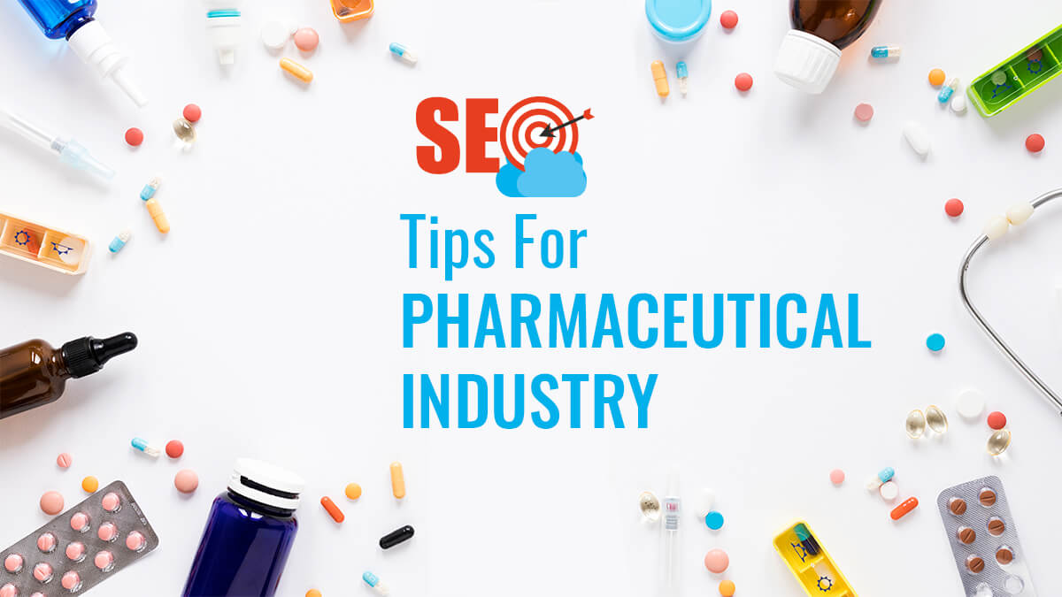 SEO Tips For The Pharmaceutical Industry