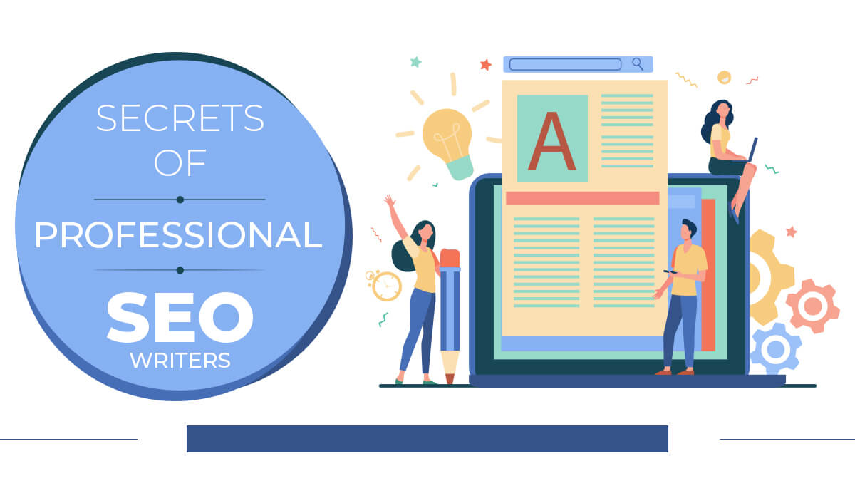 Secrets Of Professional Seo Writers