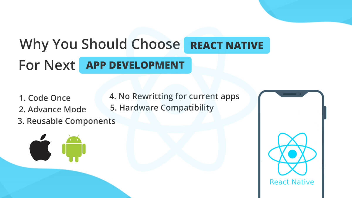 Why You Should Choose React Native For Next App Development?