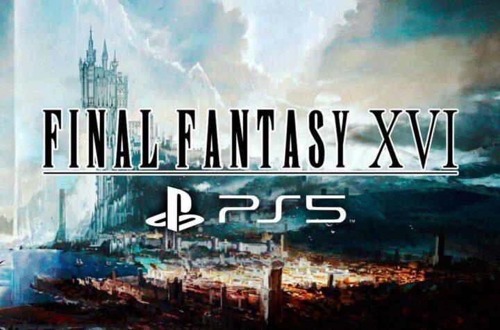 Final Fantasy XVI se presenta con un espectacular trailer