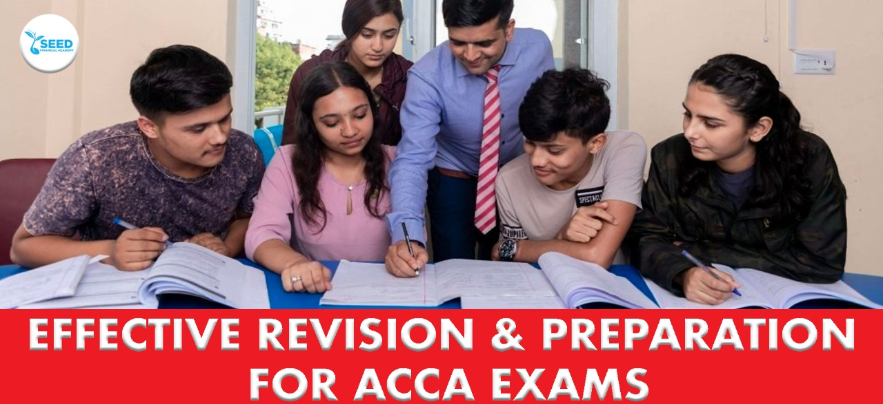 effective revision and preperation for ACCA Exams