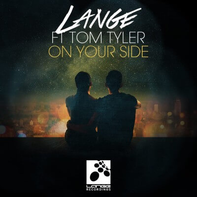 Lange feat. Tom Tyler presents On Your Side on Lange Recordings