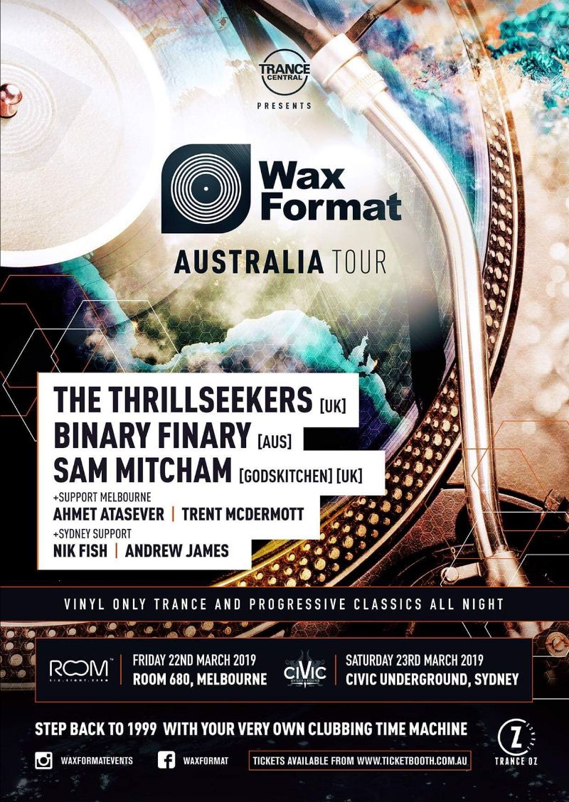 Trance Central presents Wax Format with The Thrillseekers, Binary Finary and Sam Mitcham at Room 680, Melbourne, Australia on 22nd of March 2019