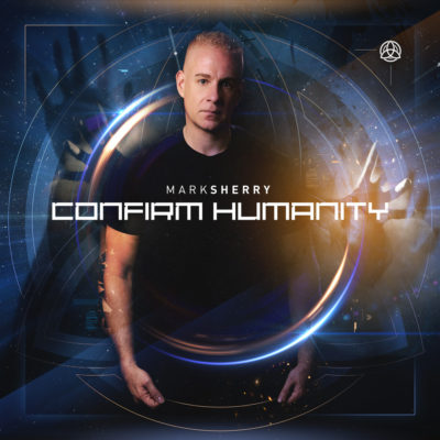 Mark Sherry presents Confirm Humanity (album) on Black Hole Recordings