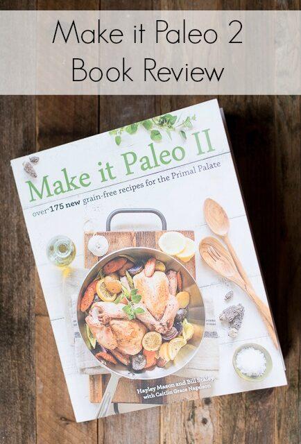 MAKE IT PALEO 2 – BOOK REVIEW