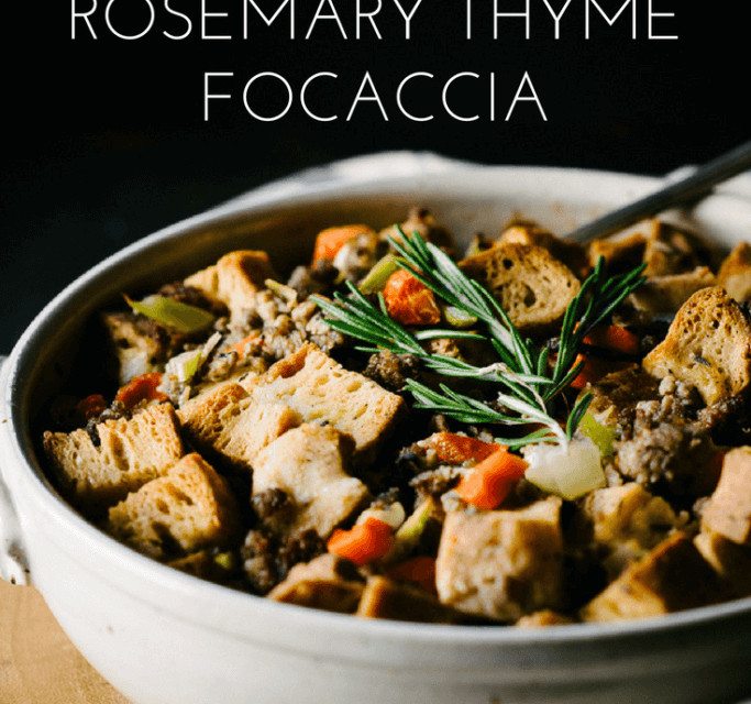 GLUTEN FREE SAUSAGE DRESSING WITH ROSEMARY THYME FOCACCIA