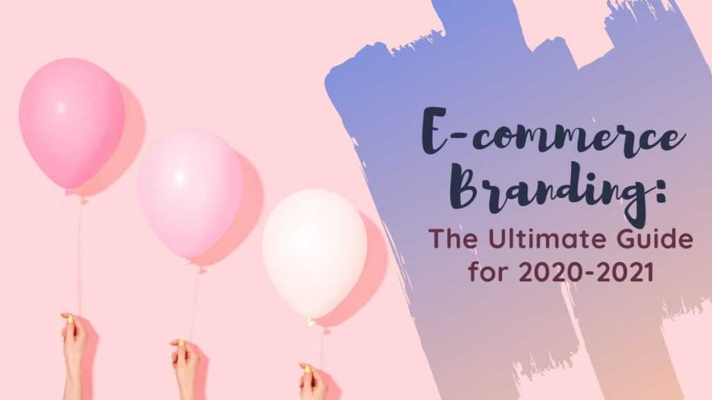 Learn eCommerce branding