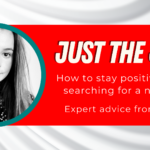 Career Advice: How to stay positive when searching for a new job