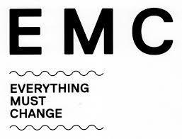 EMC - Everything Must Change