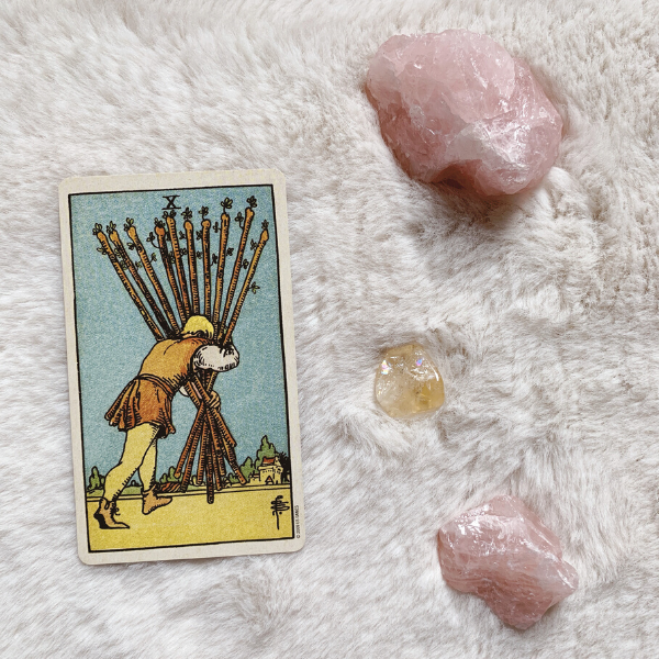 The Tarot Ten of Wands for relationships, love, outcome, future, ex returning, yes or no.